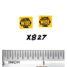Decal 1/64 Caution Wide Turns - Yellow, Black